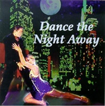 Picture of Dance The Night Away (CD)