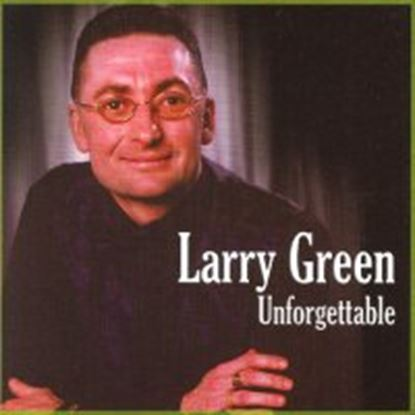 Picture of Larry Green - Unforgettable (CD)