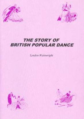 Imagen de The Story Of British Popular Dance