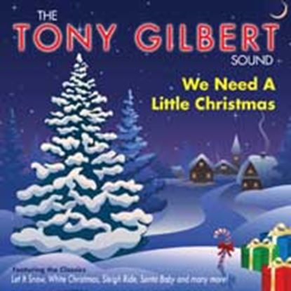 Picture of Tony Gilbert - We Need A Little Christmas (CD)