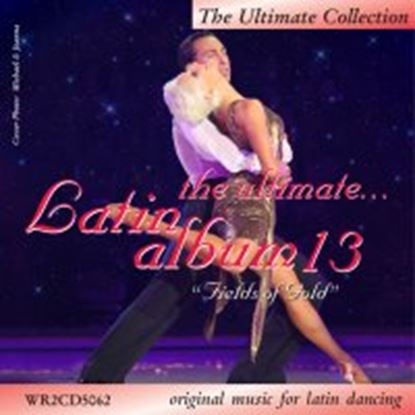 Bild von The Ultimate Latin Album 13 - Fields Of Gold (2CD)