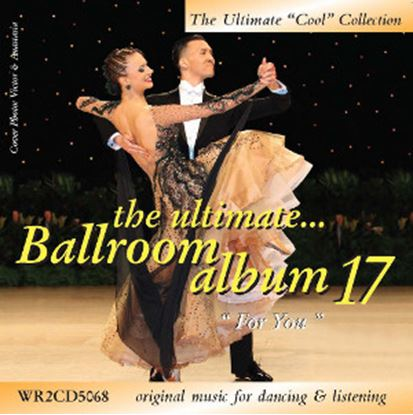 """Picture of The Ultimate Ballroom Album 17 - """"For You""""  *2CD*"""
