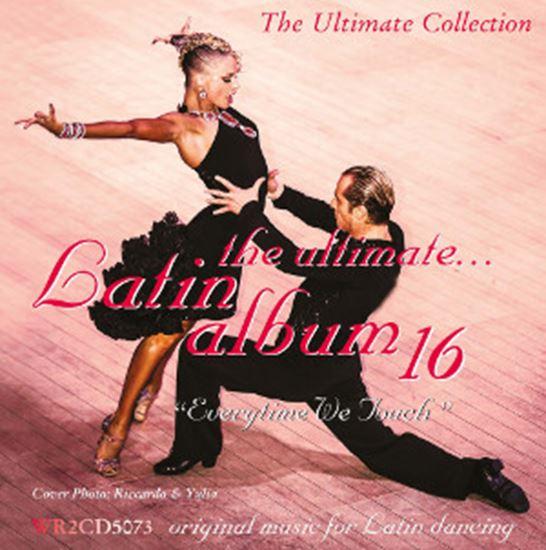 Bild von The Ultimate Latin Album 16 - Everytime We Touch (2CD)