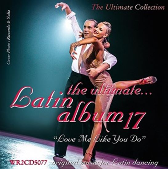 Image sur The Ultimate Latin Album 17 - Love Me Like You Do (2CD)