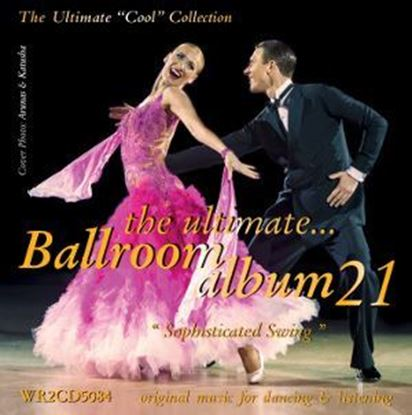 Bild von The Ultimate Ballroom Album 21 - Sophisticated Swing (2CD)