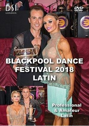 Picture of Blackpool Dance Festival 2018 Latin (DVD)