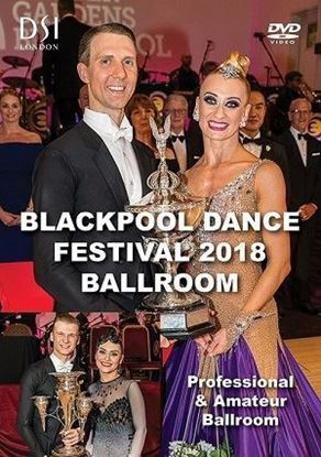 Picture of Blackpool Dance Festival 2018 Ballroom (DVD)