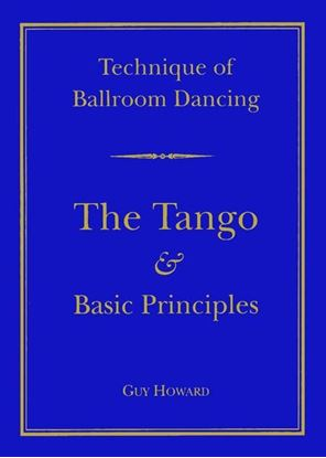 Picture of Technique Of Ballroom Dancing- The Tango & Basic Principles (Book)