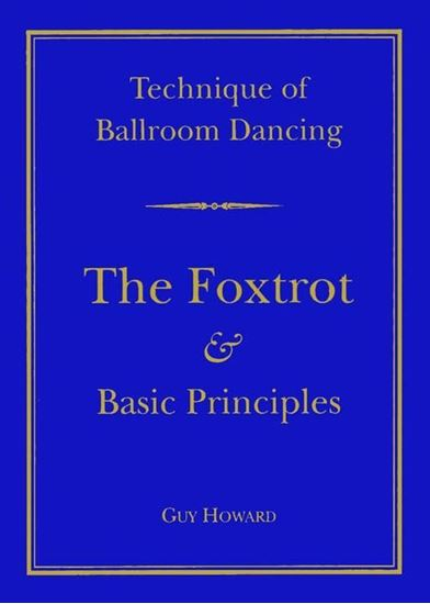 Picture of Technique Of Ballroom Dancing- The Foxtrot & Basic Principles (Book)